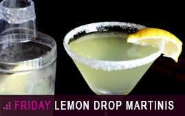 Friday Lemon Drop Martini Special